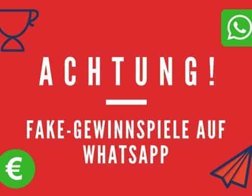 Fake Gewinnspiele auf WhatsApp